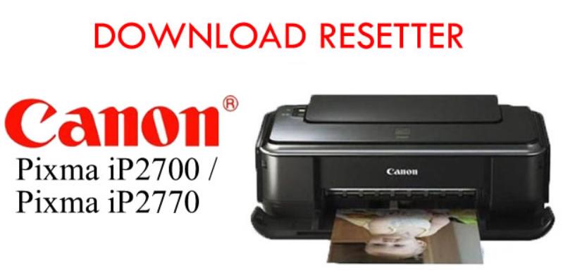 Tips Terbaik untuk Resetter Canon ip2770
